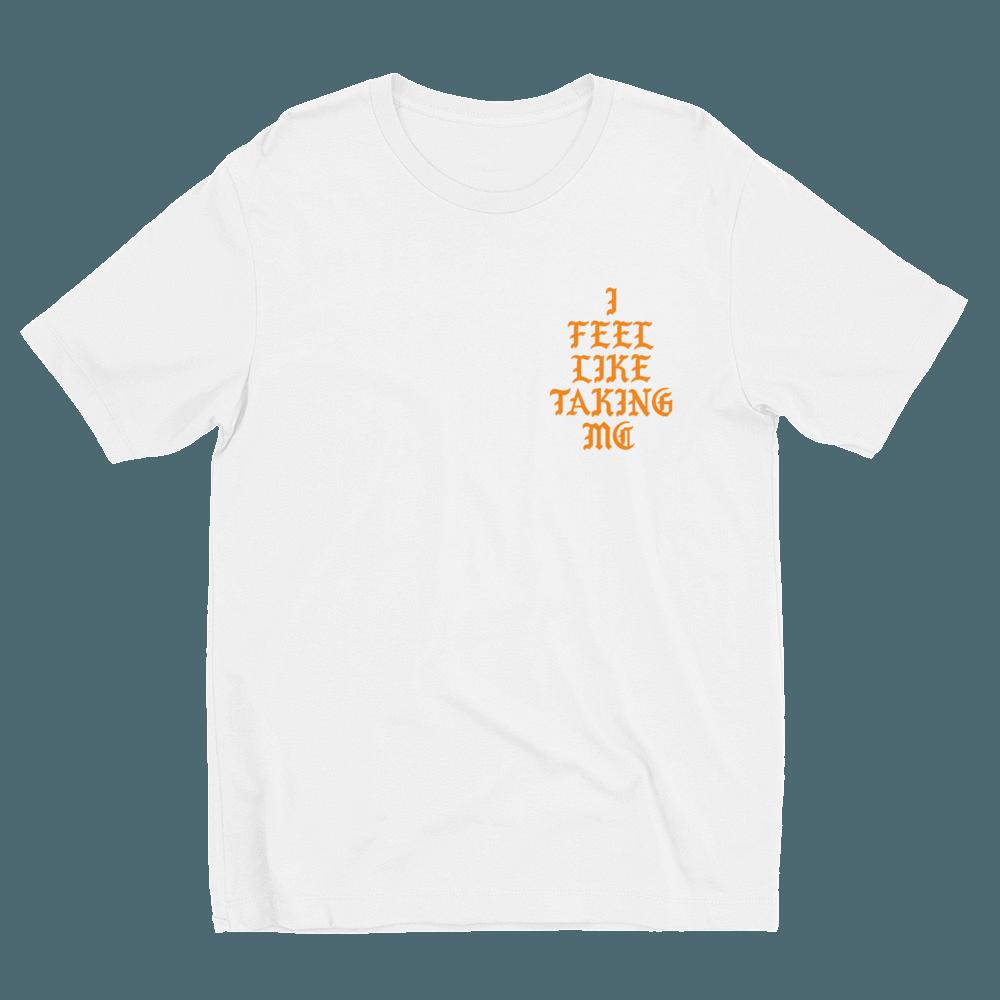 I Feel Like Taking MC Crew Neck S-Sleeve T-shirt
