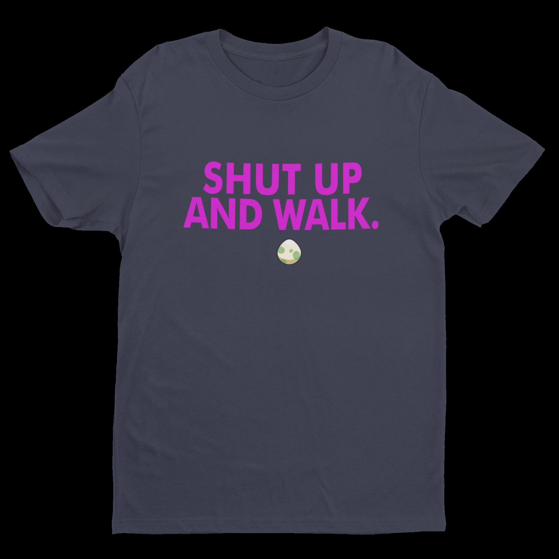 Shut Up and Walk Crew Neck S-Sleeve T-shirt