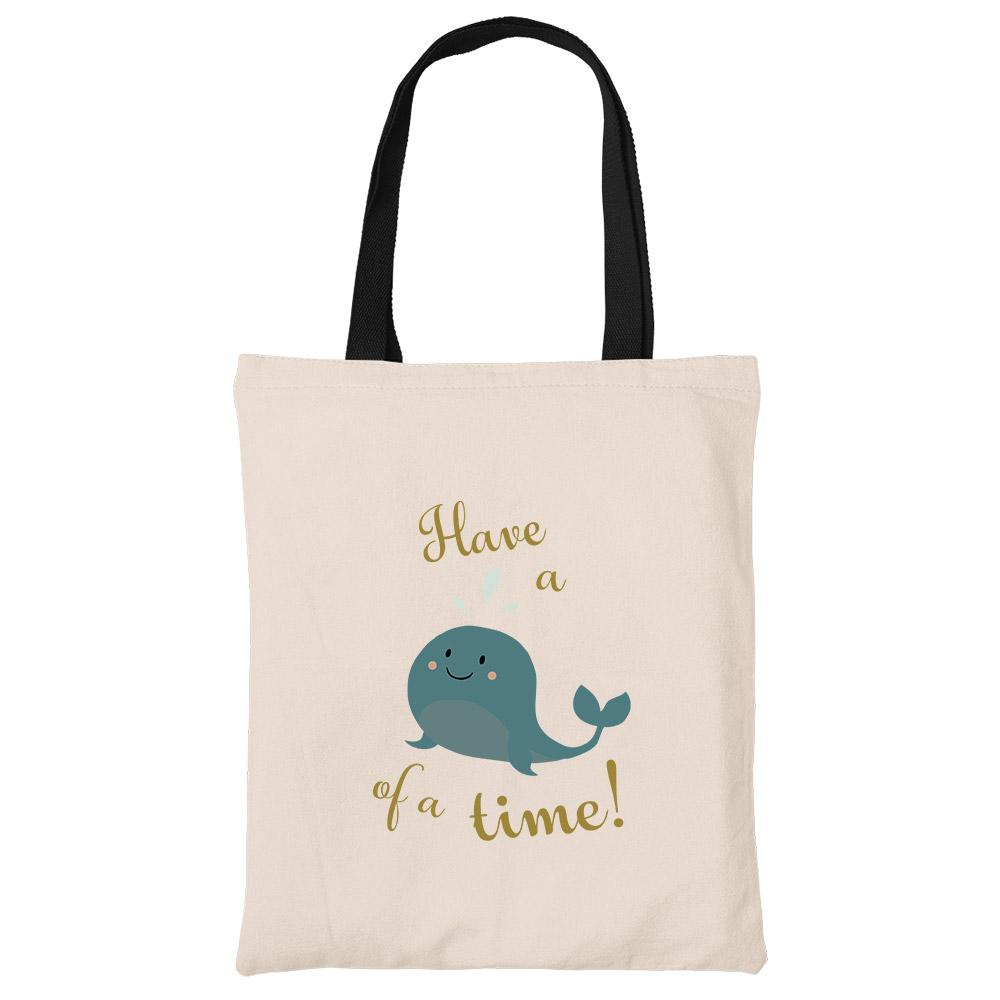 Have a Whale of a Time Beech Canvas Tote Bag