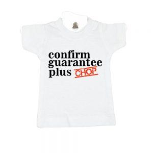 Confirm Guarantee Plus Chop-white-mini-tee-miniature-figurine-toy-clothing