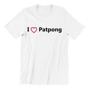 I Love Patpong white short sleeve womens funny singapore teeshrt