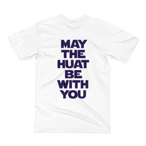 May The Huat Be With You unisex kids t shirt white streetwear singapore for boys and girls