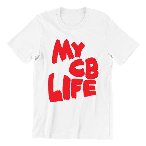 My-CB-Life-white-womens-tshrt-singapore-funny-hokkien-streetwear