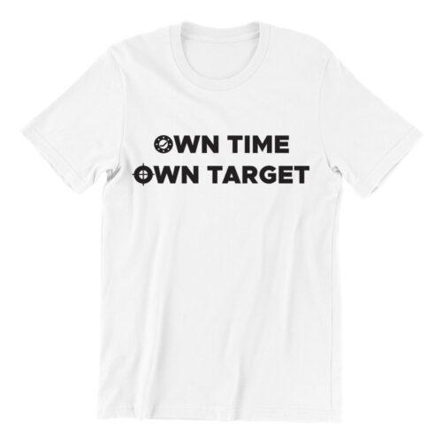Own Time Own Target Tshirt white tshirt